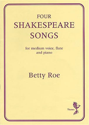 4 Shakespeare Songs Betty Roe Partition laflutedepan