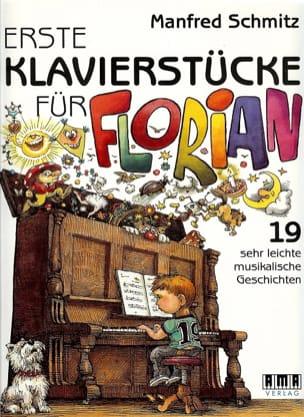 Erste Klaviersücke Für Florian Manfred Schmitz Partition laflutedepan