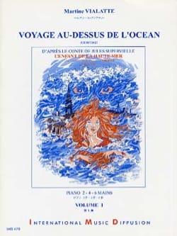 Martine Vialatte - Viaje por encima del volumen del océano 1. 6 manos - Partitura - di-arezzo.es