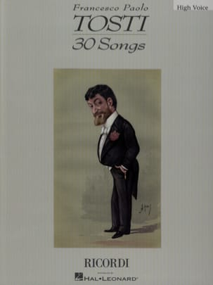 Francesco Paolo Tosti - 30 Songs. Aloud - Sheet Music - di-arezzo.com