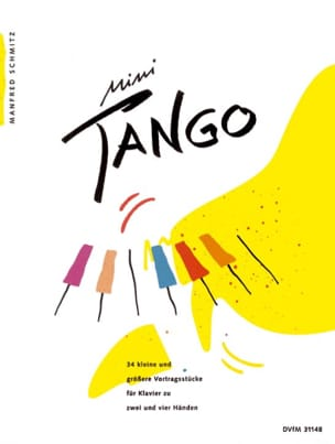Mini Tangos. Band 1 Manfred Schmitz Partition Piano - laflutedepan