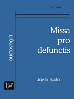 Javier Busto - Missa Pro Defunctis - Partition - di-arezzo.fr
