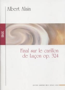 Albert Alain - Final on the Luzon Carillon Op. 324 - Sheet Music - di-arezzo.co.uk