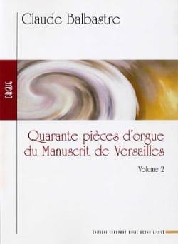 Claude Balbastre - 40 Pièces D'orgue Du Manuscrit de Versailles Vol 2. - Partition - di-arezzo.fr