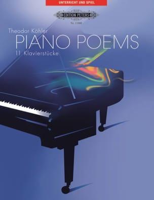 Piano Poems - Theodor Köhler - Partition - Piano - laflutedepan.com