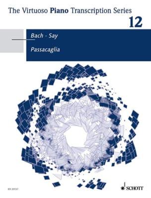 Bach Jean-Sébastien / Say Fazil - Passacaglia BWV 582 - Partition - di-arezzo.fr