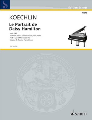 Charles Koechlin - Le Portrait de Daisy Hamilton Op. 140. Volume 1 - Partition - di-arezzo.fr
