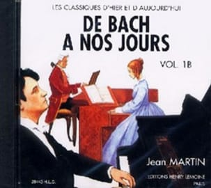 DE BACH A NOS JOURS - from Bach to the present day - Volume 1B - CD - Sheet Music - di-arezzo.co.uk