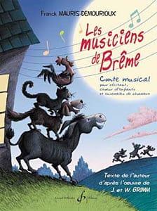 Franck Mauris-Demourioux - The Musicians of Bremen. Driver. - Sheet Music - di-arezzo.com
