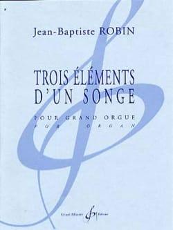 3 Eléments D'un Songe Jean-Baptiste Robin Partition laflutedepan