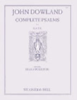 John Dowland - Complete Psalms - Partition - di-arezzo.fr