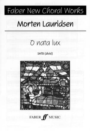 Morten Lauridsen - O Nata Lux - Sheet Music - di-arezzo.co.uk