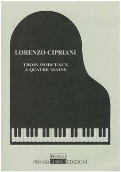 3 Morceaux. 4 Mains - Lorenzo Cipriani - Partition - laflutedepan.com