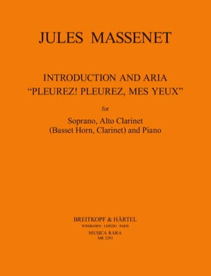 Jules Massenet - Cry, Cry my eyes. The Cid - Sheet Music - di-arezzo.com