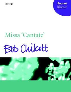 Missa Cantate - Bob Chilcott - Partition - Chœur - laflutedepan.com
