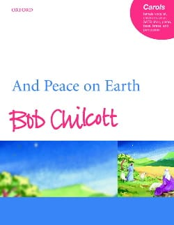 Bob Chilcott - And Peace On Earth - Sheet Music - di-arezzo.co.uk