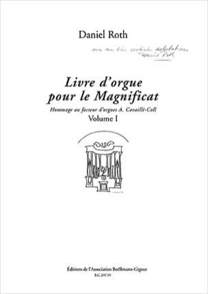 Daniel Roth - Livre D'orgue Pour le Magnificat. Volume 1 - Partition - di-arezzo.fr