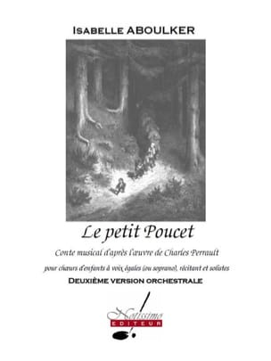 Isabelle Aboulker - Le Petit Poucet. Conducteur - Partition - di-arezzo.fr