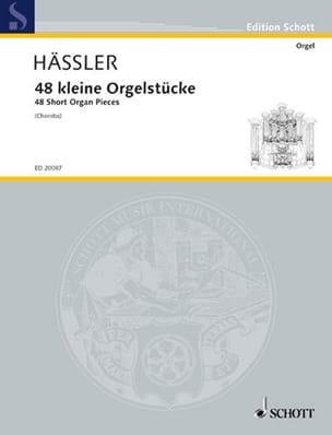 Johann Wilhelm Hässler - 48 Kleine Orgelstücke - Partition - di-arezzo.fr