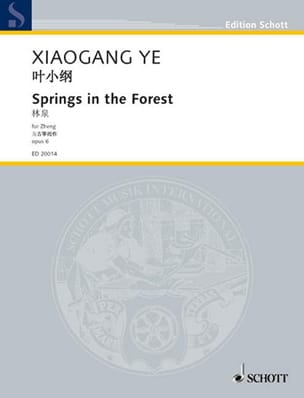 Ye Xiaogang - Springs In The Forest Op. 6 - Partition - di-arezzo.fr