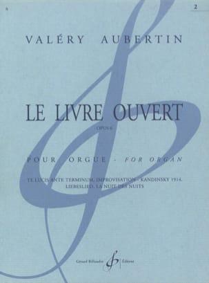 Valéry Aubertin - Le Livre Ouvert Opus 6 Volume 2 - Partition - di-arezzo.fr