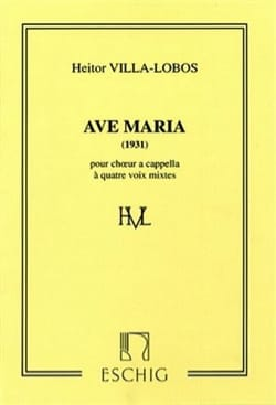 Heitor Villa-Lobos - Ave Maria 1931 - Sheet Music - di-arezzo.co.uk