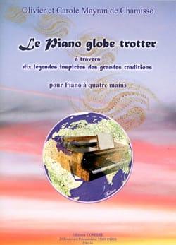 de Chamisso Olivier et Carole Mayran - The Globe-Trotter Piano. 4 Hands - Sheet Music - di-arezzo.com