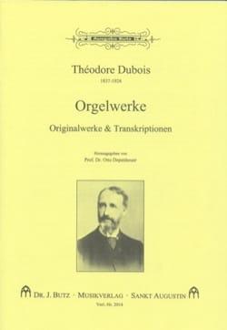Orgelwerke - Théodore Dubois - Partition - Orgue - laflutedepan.com