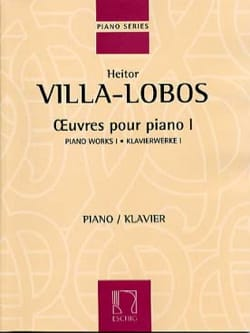 Heitor Villa-Lobos - Piano Works Volume 1 - Sheet Music - di-arezzo.co.uk