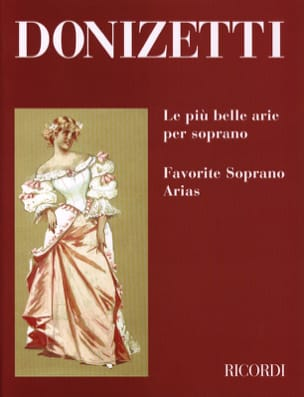 Gaetano Donizetti - The Piu Belle Arie Per Soprano - Sheet Music - di-arezzo.co.uk