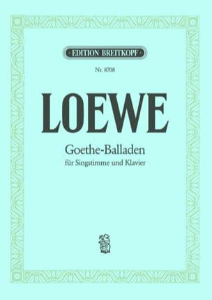 Carl Loewe - Goethe-Balladen - Partition - di-arezzo.fr