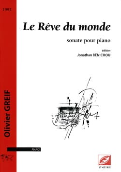 Sonate : Le Rêve Du Monde. - Olivier Greif - laflutedepan.com