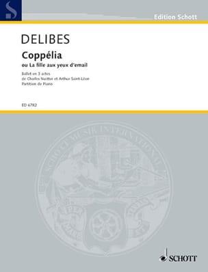 Coppelia - Léo Delibes - Partition - Piano - laflutedepan.com