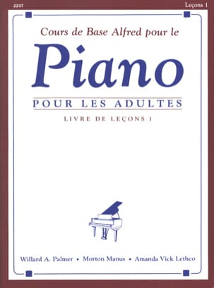 Palmer Willard / Manus Morton / Letcho Amanda Vick - Cours de Piano Adultes. Volume 1 - Partition - di-arezzo.fr