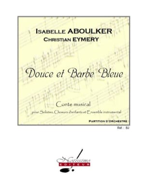 Isabelle Aboulker - Sweet and Blue Beard. Driver - Sheet Music - di-arezzo.com