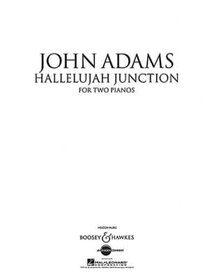 John Adams - Halleluja Junction. 2 Pianos - Partition - di-arezzo.fr