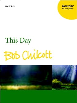 Bob Chilcott - This Day - Sheet Music - di-arezzo.co.uk