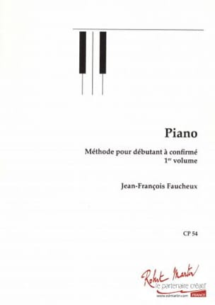 Jean-François Faucheux - Piano Method - Volume 1 - Sheet Music - di-arezzo.com