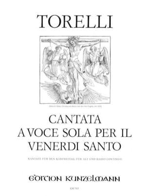 Giuseppe Torelli - Cantata a voce sola per il Venerdi Santo - Partition - di-arezzo.fr