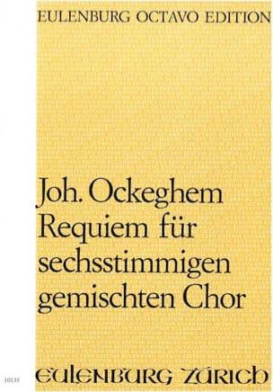 Requiem - Johannes Ockeghem - Partition - Chœur - laflutedepan.com