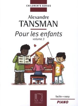 Alexandre Tansman - For Children Volume 3 - Sheet Music - di-arezzo.co.uk