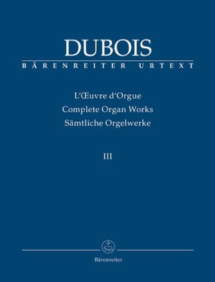Oeuvre D'orgue. Volume 3 - Théodore Dubois - laflutedepan.com