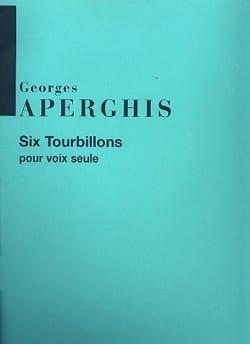 6 Tourbillons - Georges Aperghis - Partition - laflutedepan.com