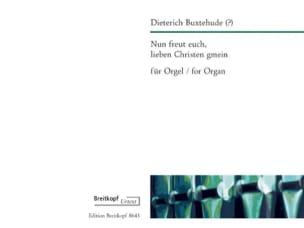 Dietrich (Attribué A) Buxtehude - Nun Freut Euch Lieben Christen Gmein - Partition - di-arezzo.fr