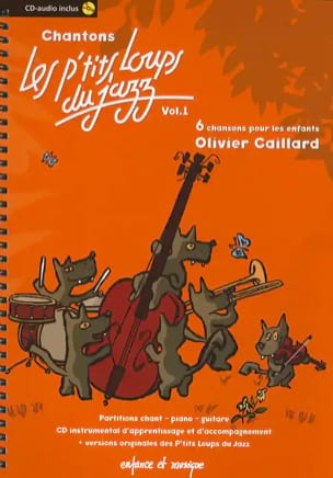 Olivier Caillard - Canta los Little Wolves Of Jazz Volume 1 - Partitura - di-arezzo.es