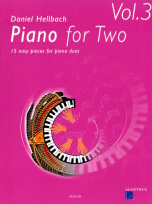 Daniel Hellbach - Piano For 2 Volume 3. 4 Mains - Partition - di-arezzo.fr