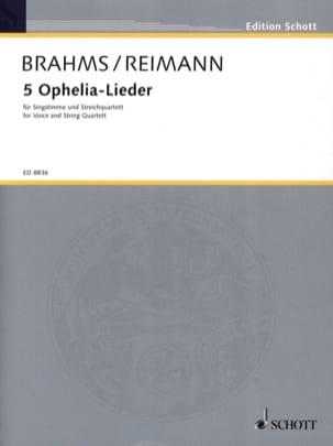 5 Ophelia Lieder Brahms Johannes / Reimann Aribert laflutedepan