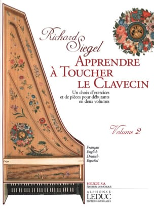 Richard Siegel - Apprendre A Toucher le Clavecin. Volume 2 - Partition - di-arezzo.fr