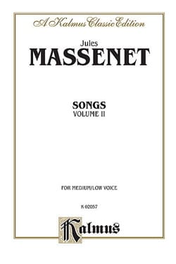 Songs Volume 2. Voix Moyenne MASSENET Partition laflutedepan