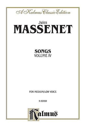 Jules Massenet - Songs Volume 4. Voix Moyenne - Partition - di-arezzo.fr